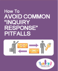 Inquiry Response Pitfalls Article