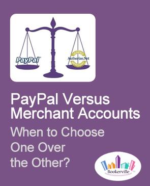 PayPal vs  Merchant Accounts- Bookerville Forums